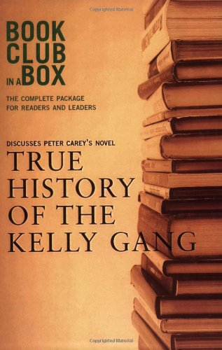 """""""Bookclub-in-a-Box"""" Discusses the Novel """"True History of the Kelly Gang"""" par Peter Carey"""