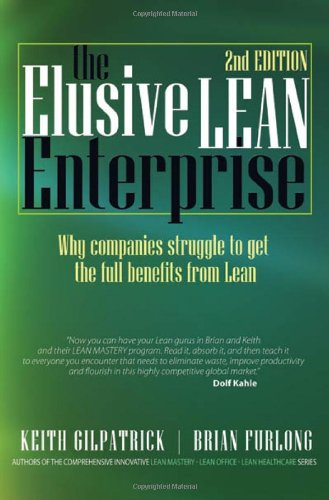 The Elusive Lean Enterprise By Keith Gilpatrick