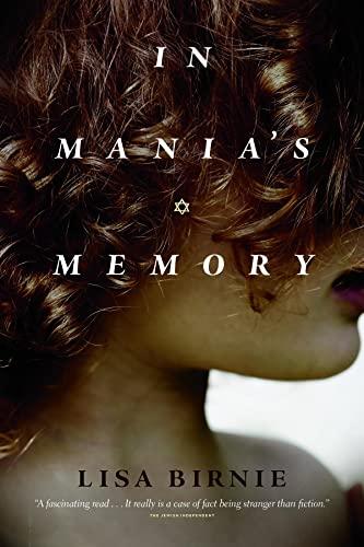 In Mania's Memory By Lisa Birnie