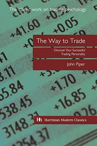 The Way to Trade By John Piper