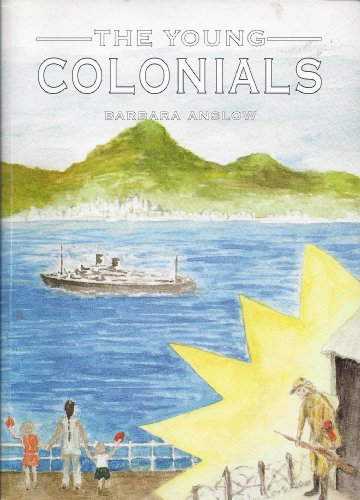 The Young Colonials By Barbara Anslow