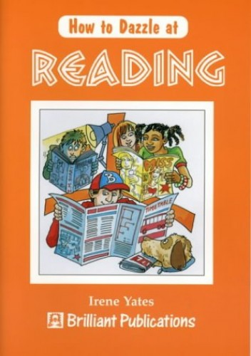 How to Dazzle at Reading By Irene Yates