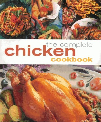 THE COMPLETE CHICKEN COOKBOOK.