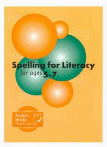 Spelling for Literacy for Ages 5-7 By Judy Richardson