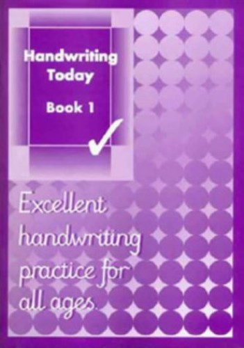 Handwriting Today: Bk. 1 by Andrew Brodie