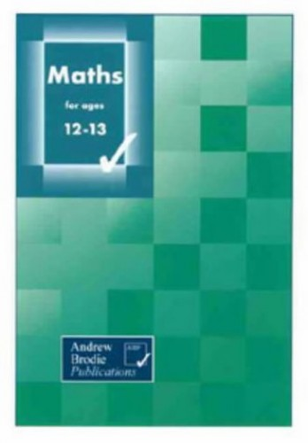 Maths for Ages 12-13 (Maths) By Keith Culham