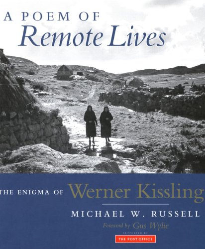 A Poem of Remote Lives By Michael W. Russell