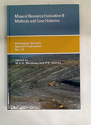 Mineral Resource Evaluation II By M.K.G. Whateley
