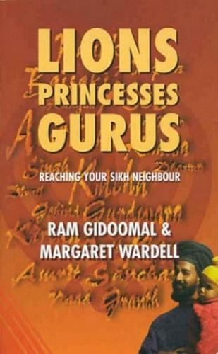 Lions, Princesses, Gurus By Ram Gidoomal