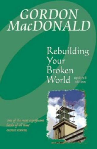 Rebuilding Your Broken World by Gail MacDonald