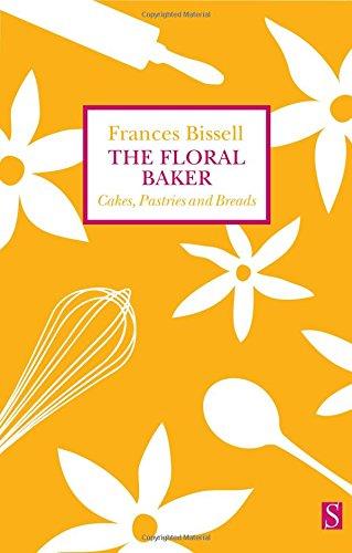 The Floral Baker By Frances Bissell