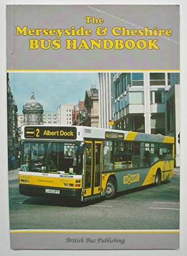The Merseyside and Cheshire Bus Handbook By Bill Potter