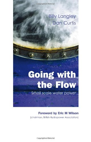 Going with the Flow: Small Scale Water Power