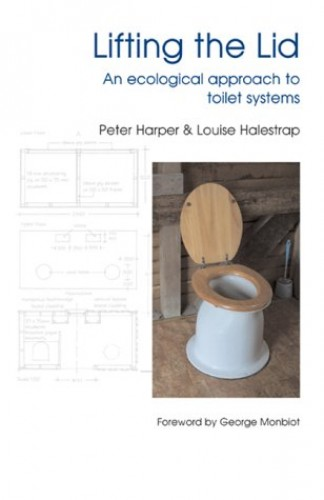 Lifting the Lid: An Ecological Approach to Toilet Systems by Peter Harper