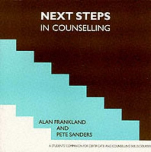 Next Steps In Counselling A Students Companion For