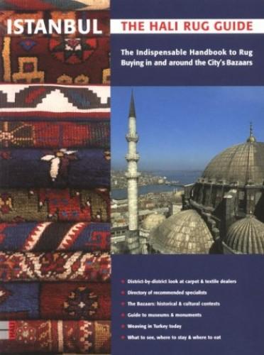 Istanbul, the Hali Rug Guide By Nicholas Purdon
