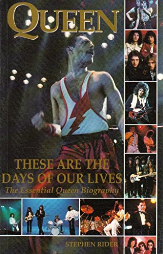 Queen: These are the Days of Our Lives - The Essen... by Rider, Stephen Hardback