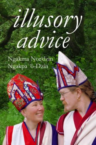 Illusory Advice By Ngakpa 'o-Dzin