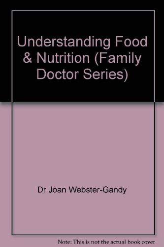 Understanding Food and Nutrition By Joan Webster-Gandy