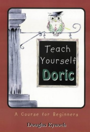 Teach Yourself Doric By Douglas Kynoch