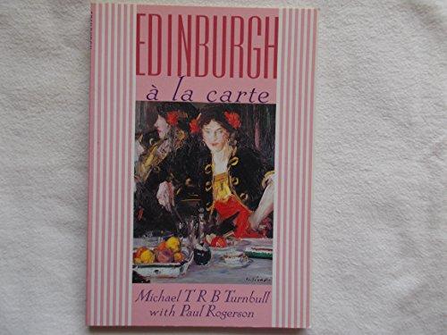 Edinburgh a la Carte By Michael Turnbull