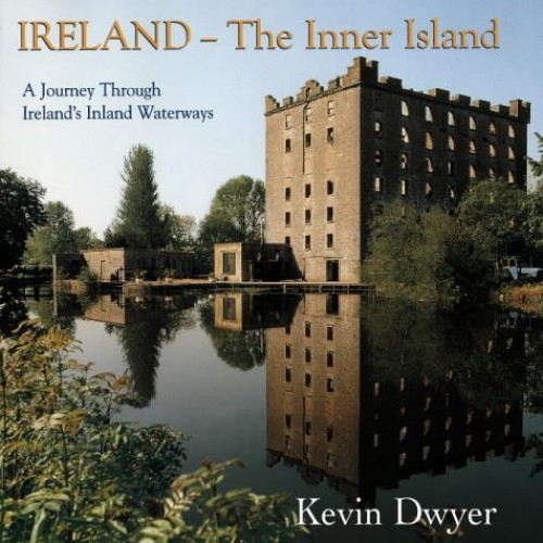 Ireland: The Inner Island by Kevin Dwyer