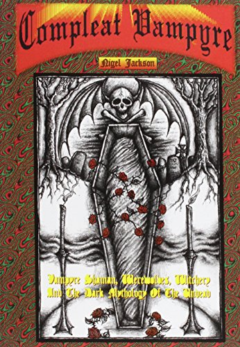 The Compleat Vampyre By Nigel Jackson