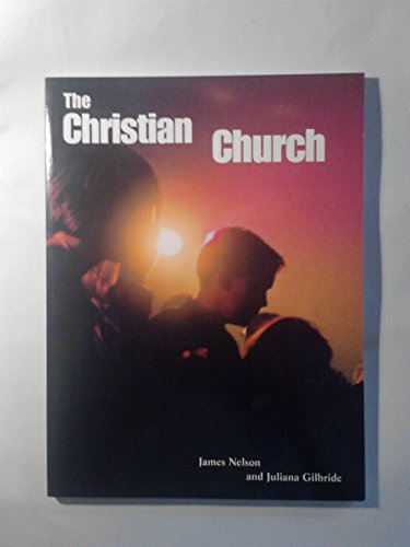 The Christian Church By James Nelson