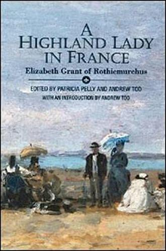 A Highland Lady in France by Elizabeth Grant