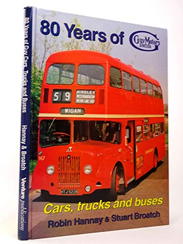 80 Years of Guy Motors By R.N. Hannay