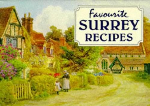 Favourite Surrey Recipes By A. R. Quinton