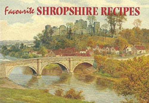 Favourite Shropshire Recipes By A. R. Quinton