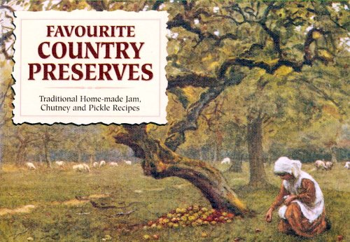 Favourite Country Preserves by Carol Wilson