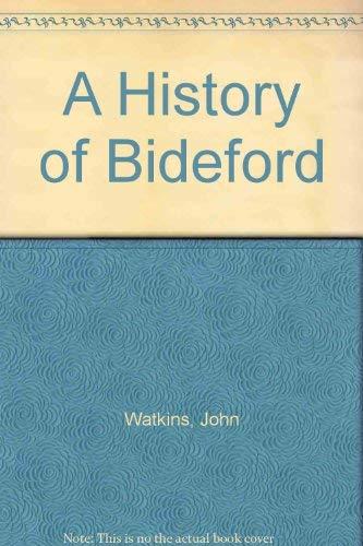 A History of Bideford By John Watkins