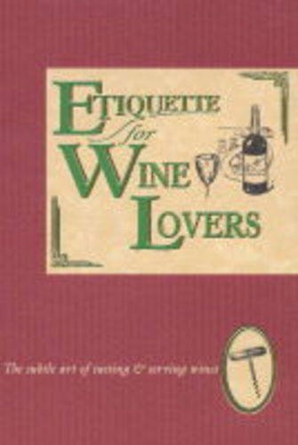 Etiquette for Wine Lovers by Jan Barnes