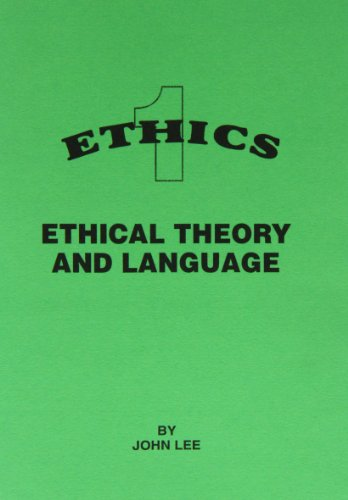 Ethical Theory and Language By John Lee