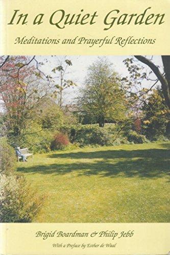 In a Quiet Garden By Brigid M. Boardman