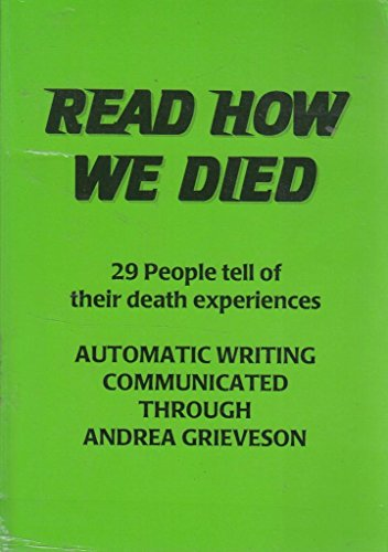 Read How We Died By Andrea Grieveson