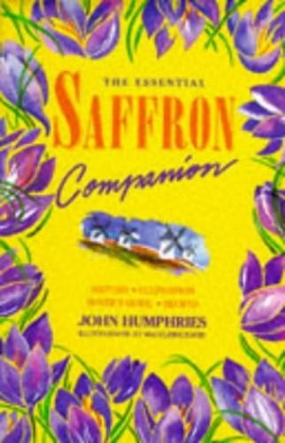 The Essential Saffron Companion By John Humphries