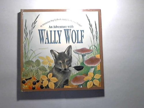 Wally Wolf: An Interactive Pop-up Book Illustrated by Maurice Pledger