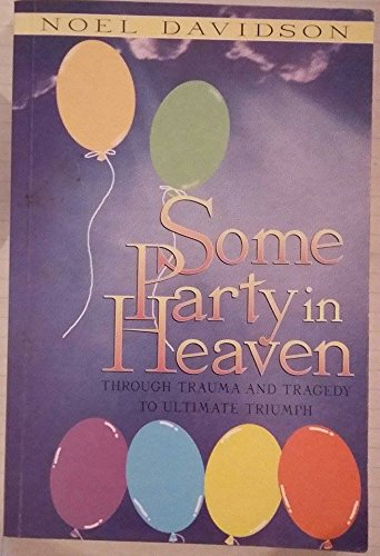 Some Party in Heaven By Noel Davidson