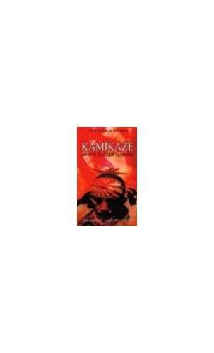 Kamikaze: Japan's Suicide Samurai By Raymond Lamont-Brown
