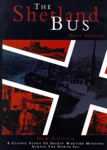 The Shetland Bus By David J. Howarth