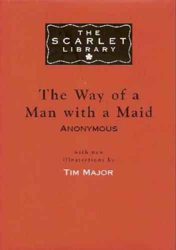The Way Of A Man With A Maid by Anonymous Anonymous