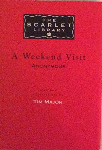 A Weekend Visit By Tim Major