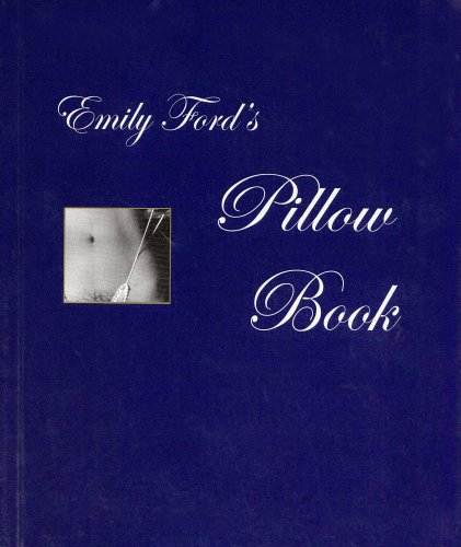 Emily Ford's Pillow Book by Emily Ford