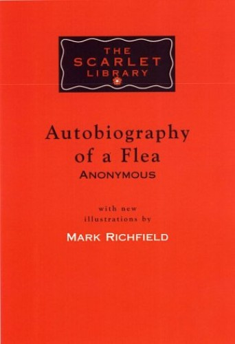 Autobiography Of A Flea by Mark Richfield