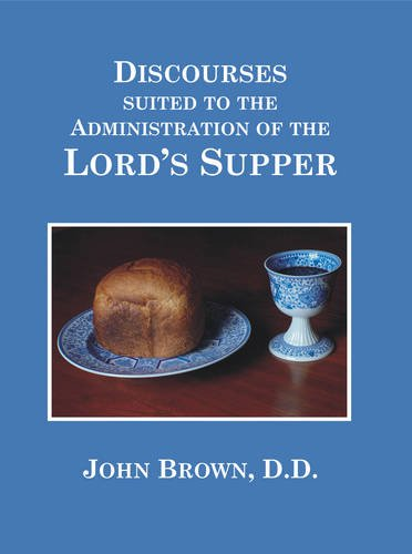 The Lord's Supper By John Brown