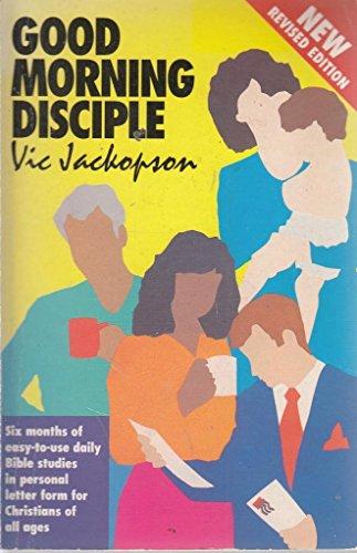 Good Morning Disciple