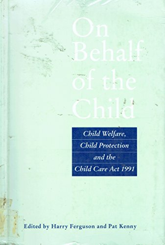 On Behalf of the Child By Harry Ferguson